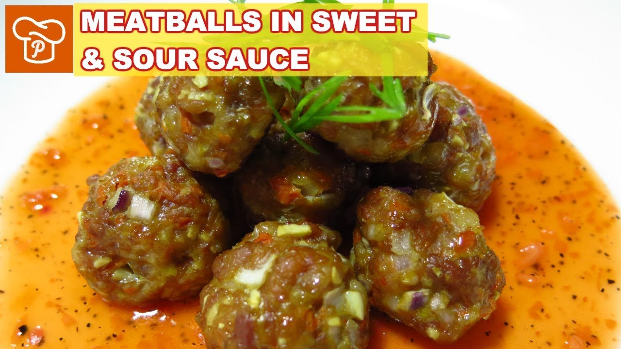 How to Make Meatballs in Sweet & Sour Sauce   Pinoy Easy ...