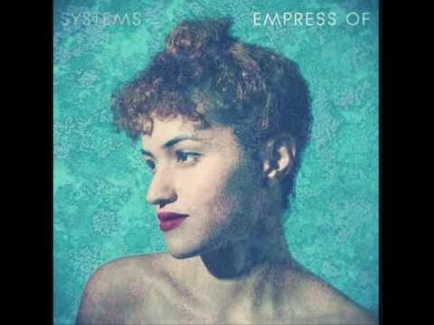 Empress Of - No Means No