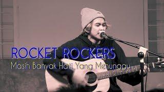 Rocket Rockers - Masih Banyak Hati Yang Menunggu Live at Starcross Yogyakarta