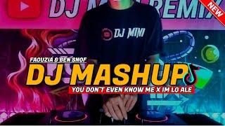 DJ MASHUP YOU DON'T EVEN KNOW ME X IM LO ALE SLOW REMIX FULLBASS TERBARU 2021 - REMIX VIRAL