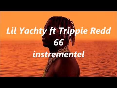 Lil Yachty - 66 ft. Trippie Redd instrumental clean