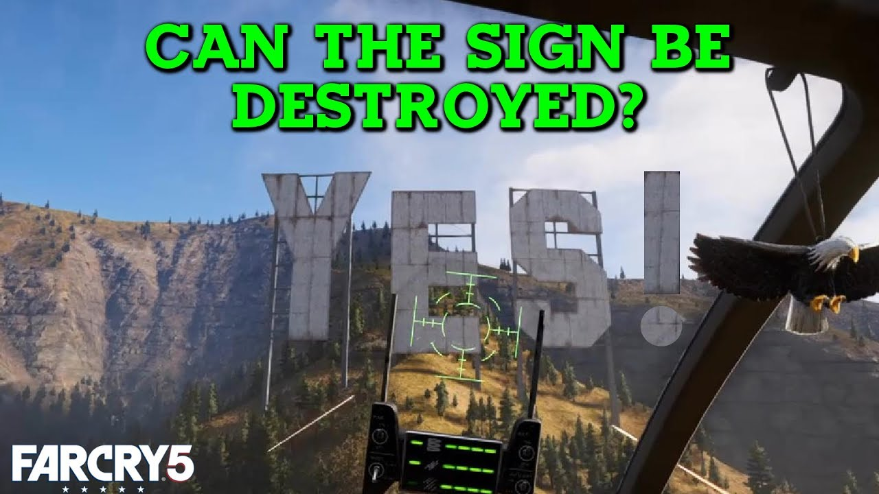 Can You Destroy The Yes Sign Far Cry 5 Gameplay Let S Play Ps4 Youtube