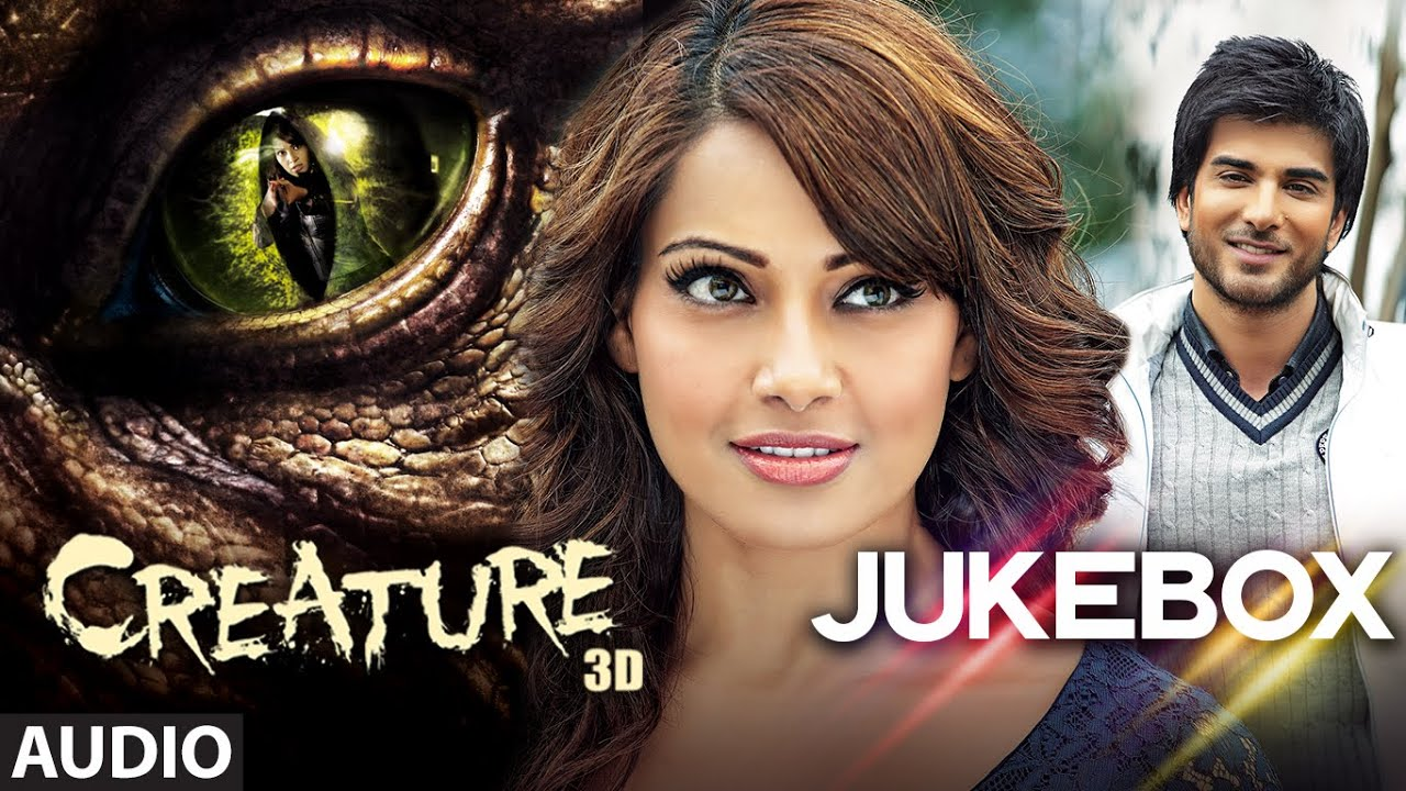 Creature 3d full audio songs jukebox bipasha basu for Createur 3d