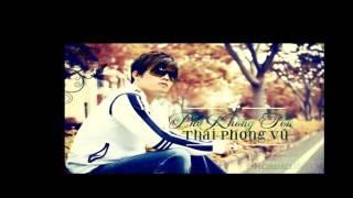NHUNG CA KHUC HAY NHAT CUA THAI PHONG VU
