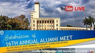 LIVE: 16th Annual Alumni Meet- Inauguration Ceremony