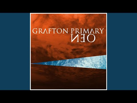 grafton primary stuck in my head