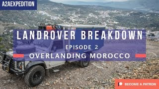 Defender Break Down on a 84km Moroccan Mountain Trail!