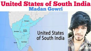 United States of South India | Tamil | Madan Gowri | MG