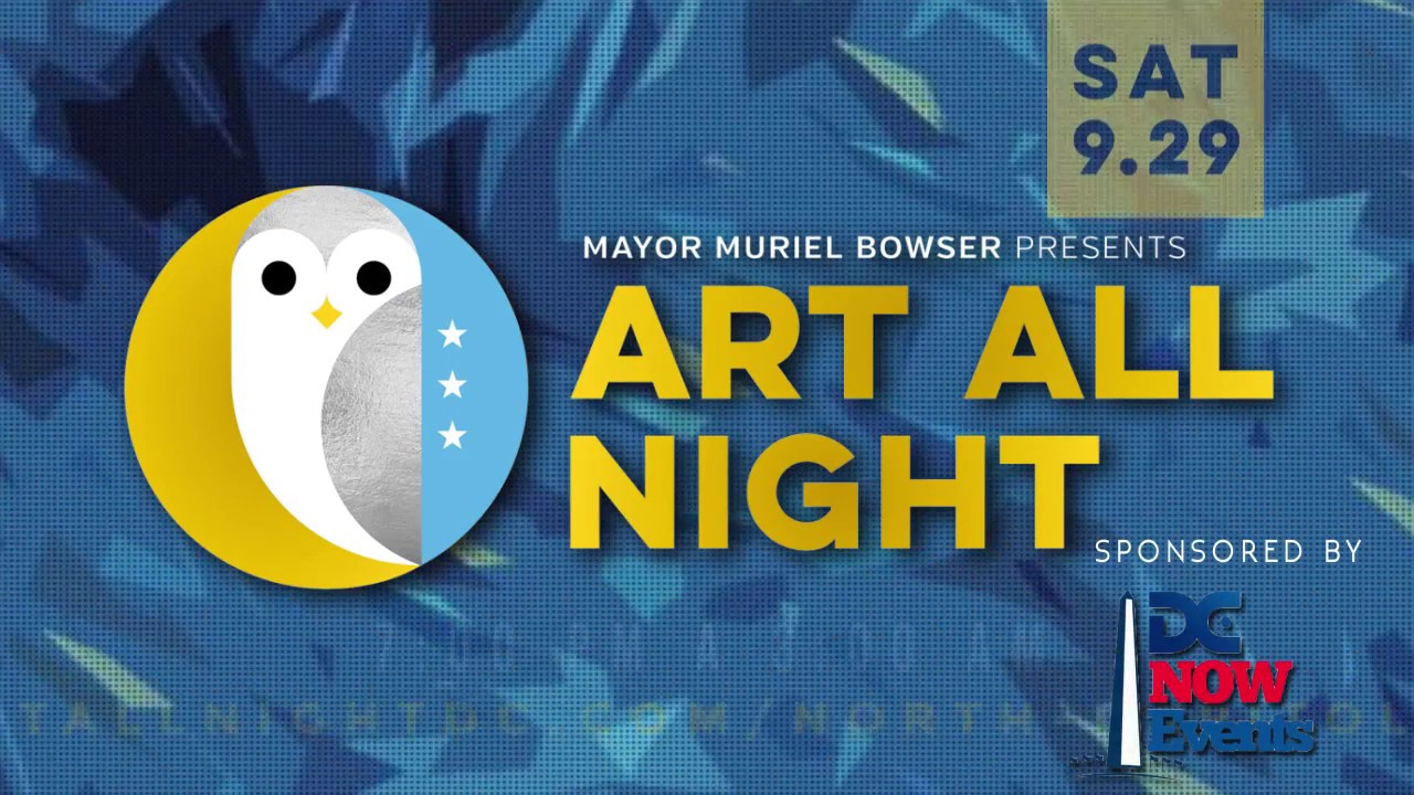Art All Night 2018-Sponsored By DC Now Events(promo ad video)
