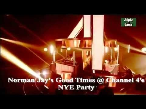 Norman Jay's Good Time Live @ Channel 4 NYE Party