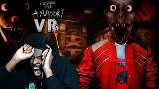 MICHAEL JACKSON HAS A NEW SECRET...HE CAN HEAR YOU | Escape the Ayuwoki VR (UPDATE v1.4 New Ending)