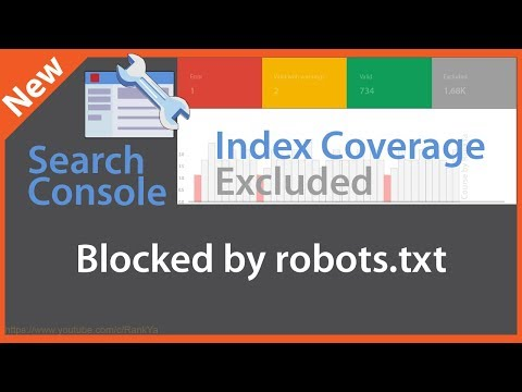 Excluded Blocked by Robots.txt - Google Search Console Index Coverage