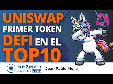 🔵 🔝 UNI(UNISWAP) PRIMER token DEFI en entrar al TOP 10 – Bit2Me Crypto News