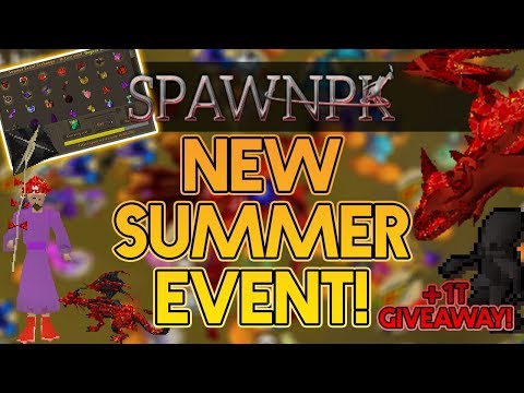 SpawnPK | *NEW* Summer Event with INSANE REWARDS + 1T GIVEAWAY!! | RSPS 2019