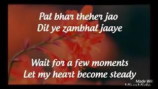 "Pal bhar thehar jao romantic love song "" whatsapp 30sec status video"""