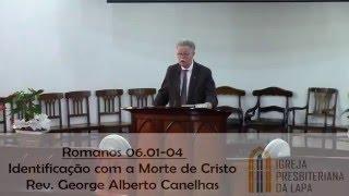 Identificação com a Morte de Cristo - Romanos 06.01-04.