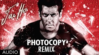 Jai Ho Song: Photocopy Full Audio (Remix) | Salman Khan, Tabu