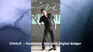 IVAILO DONEV  - Hurricane (Cover , Eric Benet) live with Digital Bulgar