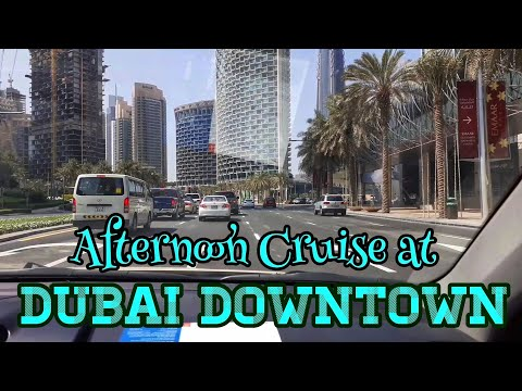DUBAI DOWNTOWN AFTERNOON DRIVE / SHEIKH ZAYED ROAD, DUBAI MALL, BURJ KHALIFA / Dubai Expo 2020 🇦🇪