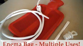 Enema Bag- Many Uses !