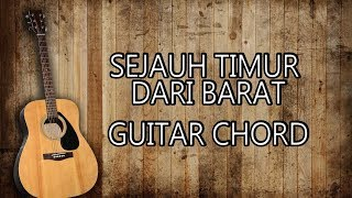 Sejauh Timur dari Barat   Guitar Chord   Christian Song