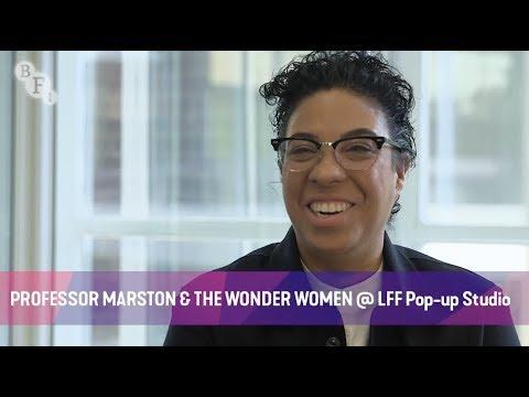 PROFESSOR MARSTON & THE WONDER WOMEN @ LFF Pop-up Studio | BFI London Film Festival 2017