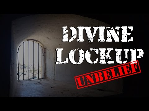 The Divine Lockup (1 of 4) - Unbelief