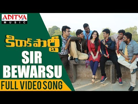 Sir Bewarse Full Video Song| Kirrak Party Video Songs | Nikhil | Samyuktha | Simran Pareenja