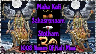 Kali Sahasranama Stotram 1008 Names of Kali Maa Mp4 HD Video