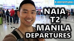 NAIA T2 Departures Improved? Manila Philippines S4, Vlog 97