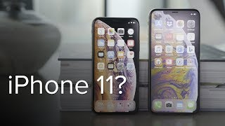 New iPhone 11: 17 Rumors