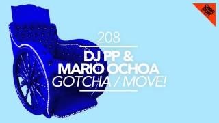 Mario Ochoa & DJ PP - Gotcha (Original Mix)
