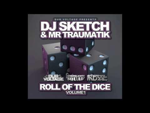 DjSKETCH & MrTRAUMATIK - ROLL OF THE DICE VOL1