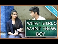What Girls Want From Boys | Finding The Right Date | 2017