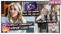 THERESE LINDGREN HAR 1 MILJON FÖLJARE #Clueenews ISABELLA LÖWENGRIP KÖPER LIKES PÅ INSTA