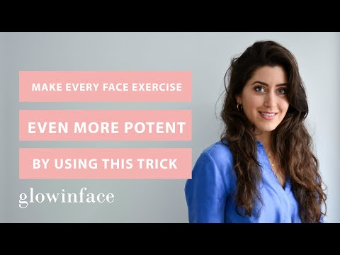 How to make every face exercise even more potent?