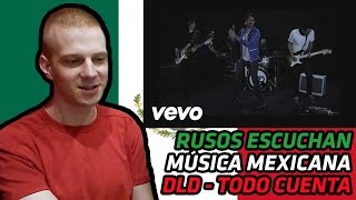 RUSSIANS REACT TO MEXICAN MUSIC | DLD - TODO CUENTA | REACTION