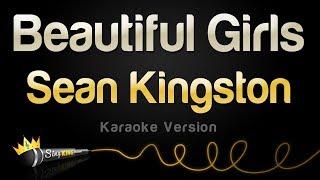 Sean Kingston - Beautiful Girls (Karaoke Version)
