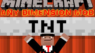 UNE DIMENSION TNT !!! - ANY DIMENSION MOD MINECRAFT [FR] [HD]