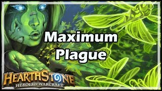 [Hearthstone] Maximum Plague