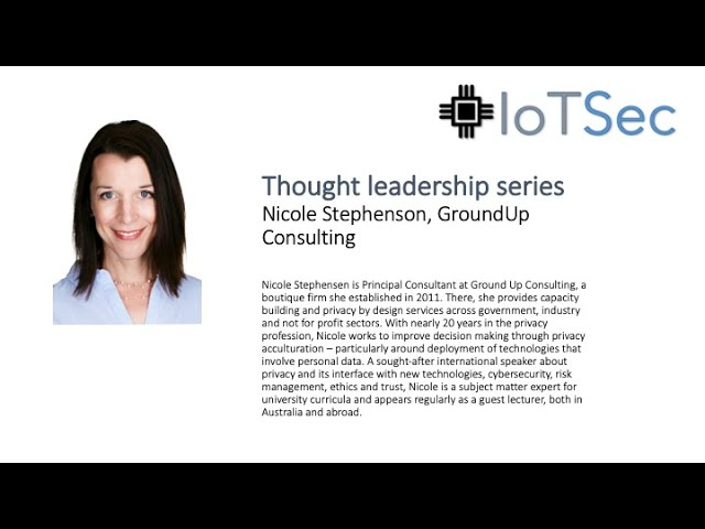 IoTSec Australia Thought Leaders series - Nicole Stephenson