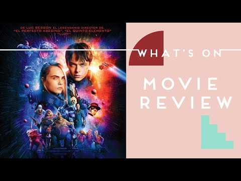 Valerian and the City of a Thousand Planets l What's On Movie Review l ACCTV