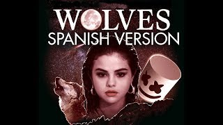 Selena Gomez Marshmello Wolves Spanish Version - Cover En Espaol.mp3