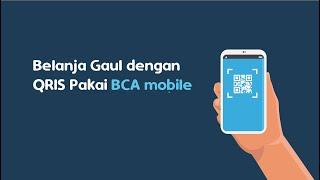 Belanja gaul dengan QRIS pakai BCA Mobile