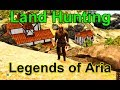 Land Hunter - Getting the Right Spot - Legends of Aria