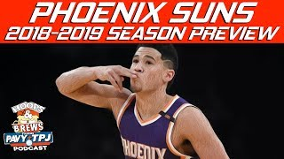 2018-2019 Phoenix Suns Season Preview (feat The Schmo)   Hoops N Brews