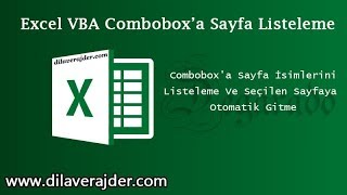 Excel VBA Dersleri Combobox'a Sayfa İsimlerini Listeleme Ve Seçilen Sayfaya Otomatik Gitme