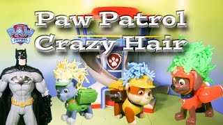 PAW PATROL Nickelodeon Paw Patrol Crazy Batman Hair Cut a Paw Patrol Video Parody