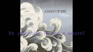 Watch Army Of Me Better Run video