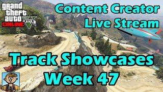 GTA Race Track Showcases (Week 47) [PC] - GTA Content Creator Live Stream